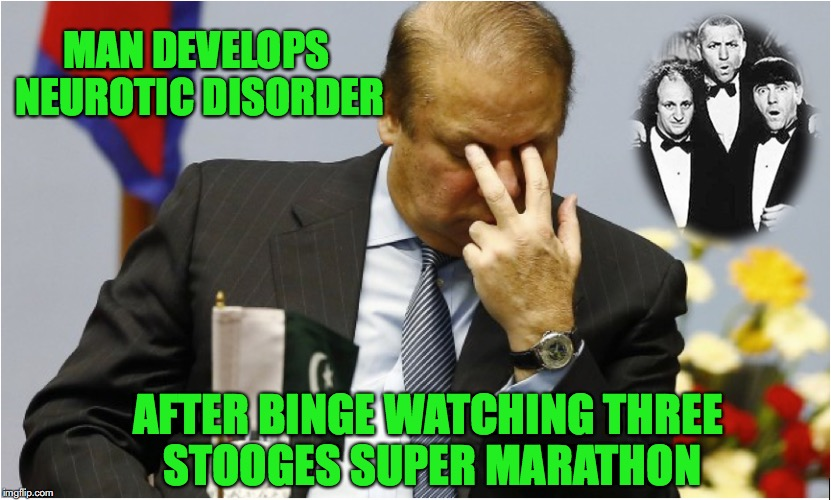Unpleasant Side Effect | AFTER BINGE WATCHING THREE STOOGES SUPER MARATHON MAN DEVELOPS NEUROTIC DISORDER | image tagged in three stooges,personality disorders,eyes | made w/ Imgflip meme maker