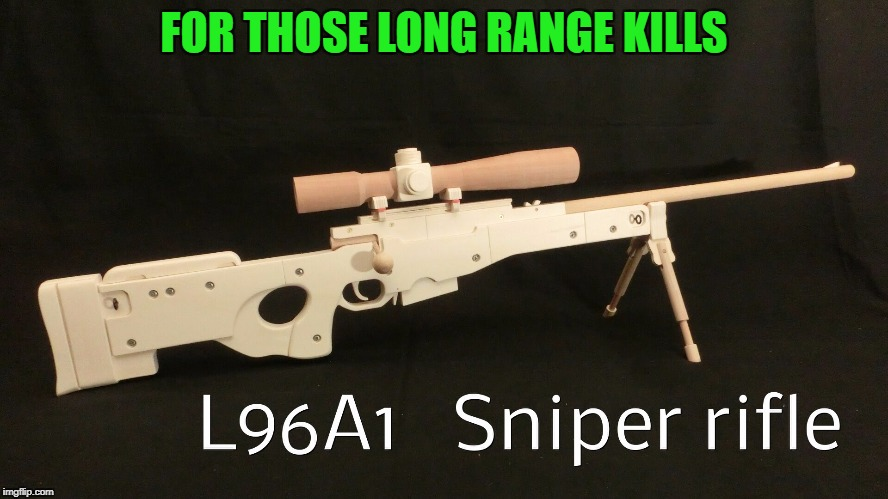 FOR THOSE LONG RANGE KILLS | made w/ Imgflip meme maker