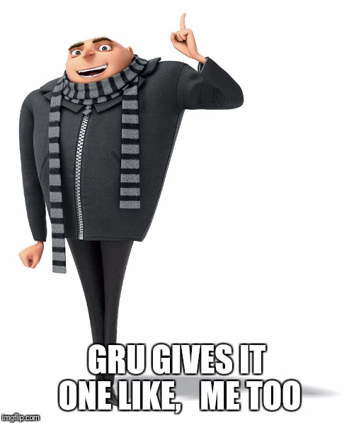 He likes it.  He really likes it. |  GRU GIVES IT ONE LIKE,   ME TOO | image tagged in facebook,facebook likes,facebook problems,likes,gru's plan | made w/ Imgflip meme maker