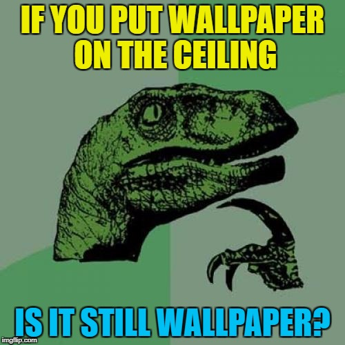 """Ceilingpaper"" just doesn't sound right... :) 
