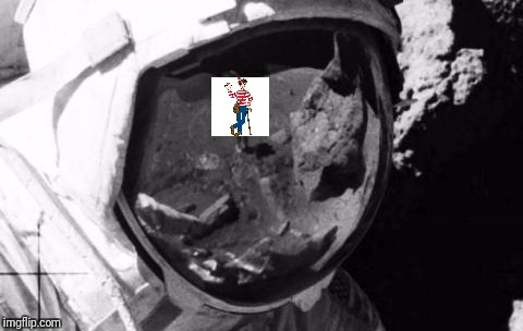 Hey Wally! Clear the shot! | image tagged in nasa,where's waldo,moon landing | made w/ Imgflip meme maker
