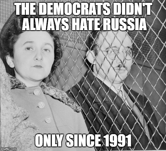 THE DEMOCRATS DIDN'T ALWAYS HATE RUSSIA ONLY SINCE 1991 | image tagged in memes,soviet union,soviet russia,democratic party,communism,communists | made w/ Imgflip meme maker