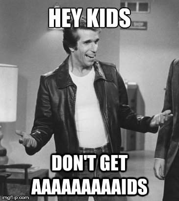 Advice from the Fonz | image tagged in happy days meme,funny fonzie,80s,70s,humor | made w/ Imgflip meme maker