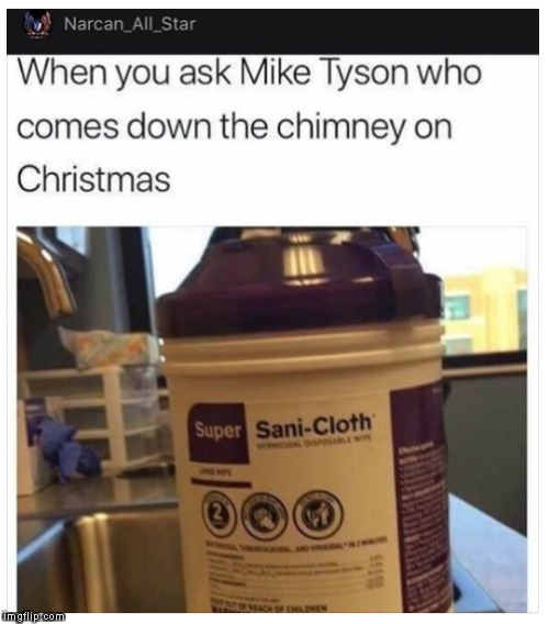 Sani Cloth | image tagged in mike tyson | made w/ Imgflip meme maker