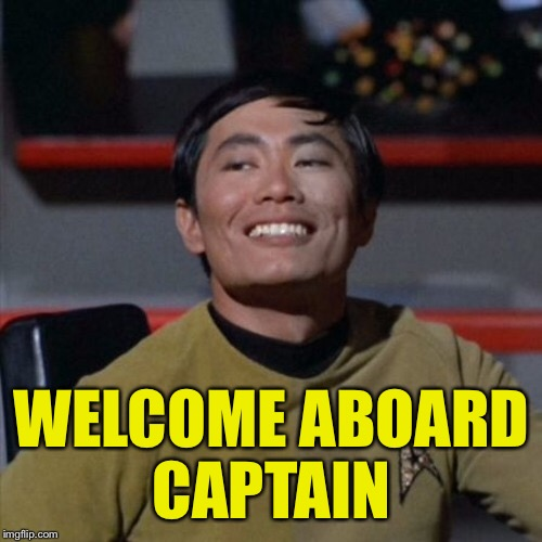 WELCOME ABOARD CAPTAIN | made w/ Imgflip meme maker