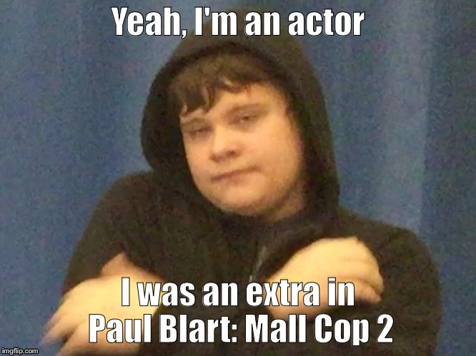 Dank Man can act | image tagged in dank man,paul blart,mall cop,2,supah cool | made w/ Imgflip meme maker