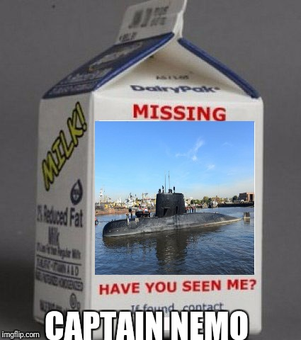 Milk carton |  CAPTAIN NEMO | image tagged in milk carton | made w/ Imgflip meme maker