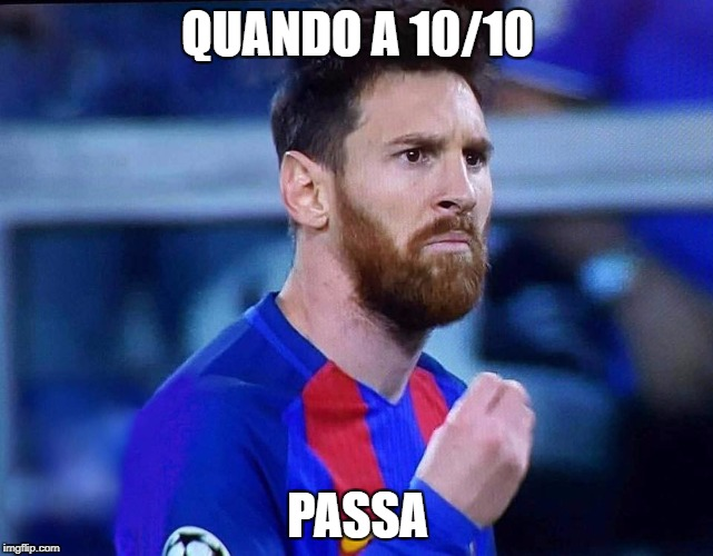 italian messi | QUANDO A 10/10 PASSA | image tagged in italian messi | made w/ Imgflip meme maker