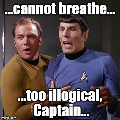 Spock's got a touch of Sheldon Cooper Syndrome... | ...cannot breathe... ...too illogical, Captain... | image tagged in star trek inappropriate touching,star trek week,big bang theory | made w/ Imgflip meme maker