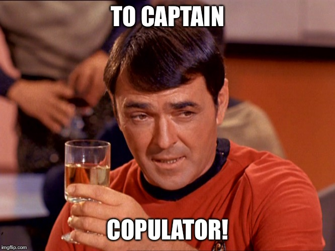TO CAPTAIN COPULATOR! | made w/ Imgflip meme maker