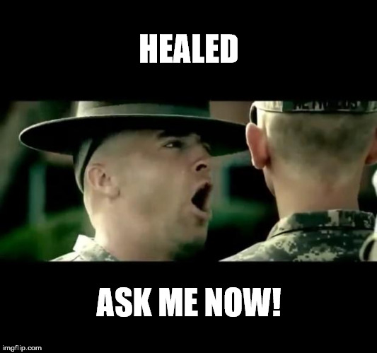 HEALED ASK ME NOW! | made w/ Imgflip meme maker