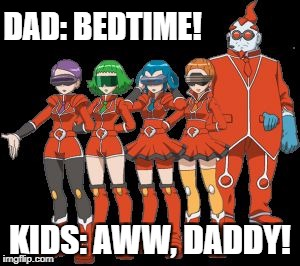 They Wanna Stay Up Late... | DAD: BEDTIME! KIDS: AWW, DADDY! | image tagged in xerosic's daughters,pokemon,gen 6,funny | made w/ Imgflip meme maker