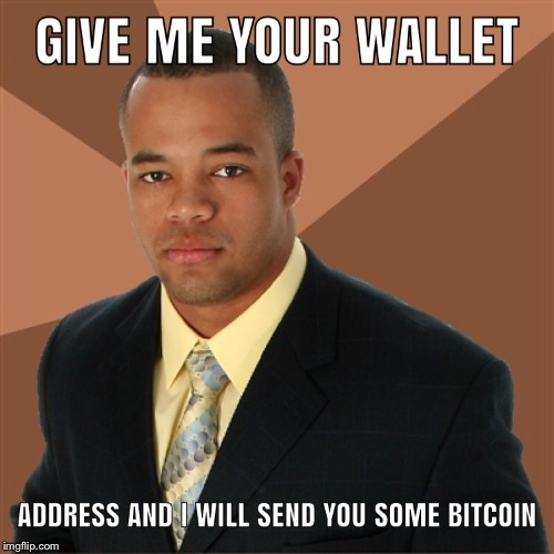 Give me your wallet  | image tagged in memes,bitcoin | made w/ Imgflip meme maker