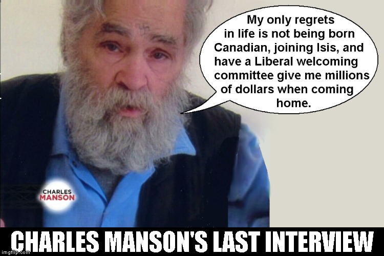 Charles Manson's Last Interview | CHARLES MANSON'S LAST INTERVIEW | image tagged in political meme,charles manson,funny memes,funny meme | made w/ Imgflip meme maker