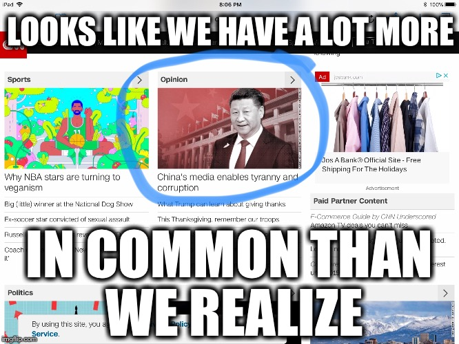 LOOKS LIKE WE HAVE A LOT MORE IN COMMON THAN WE REALIZE | image tagged in memes,fake news | made w/ Imgflip meme maker