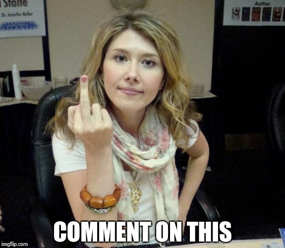 Jewel's finger | COMMENT ON THIS | image tagged in jewel's finger | made w/ Imgflip meme maker