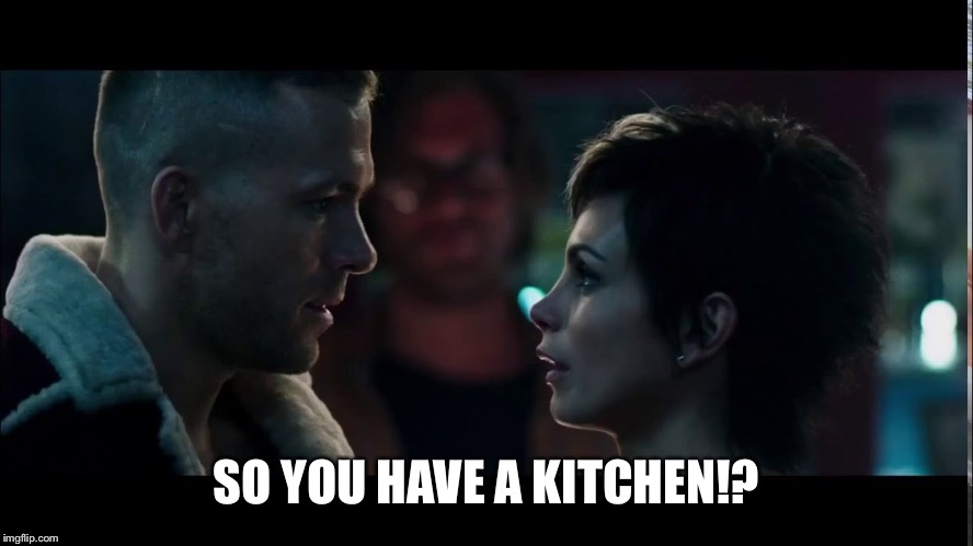SO YOU HAVE A KITCHEN!? | made w/ Imgflip meme maker