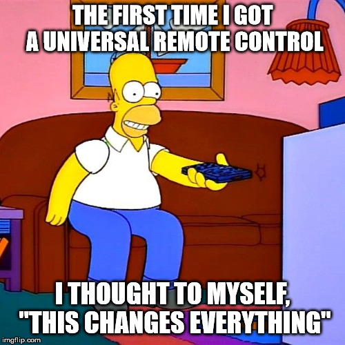 "First Universal Remote Control | THE FIRST TIME I GOT A UNIVERSAL REMOTE CONTROL I THOUGHT TO MYSELF, ""THIS CHANGES EVERYTHING"" 