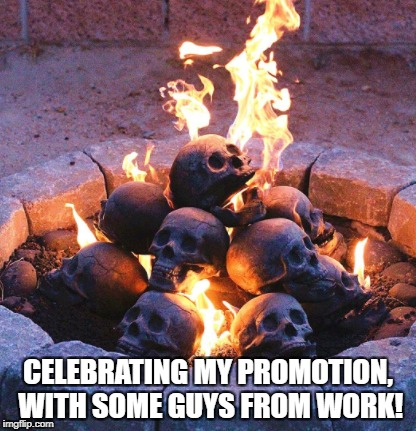 CELEBRATING MY PROMOTION, WITH SOME GUYS FROM WORK! | image tagged in promotion | made w/ Imgflip meme maker