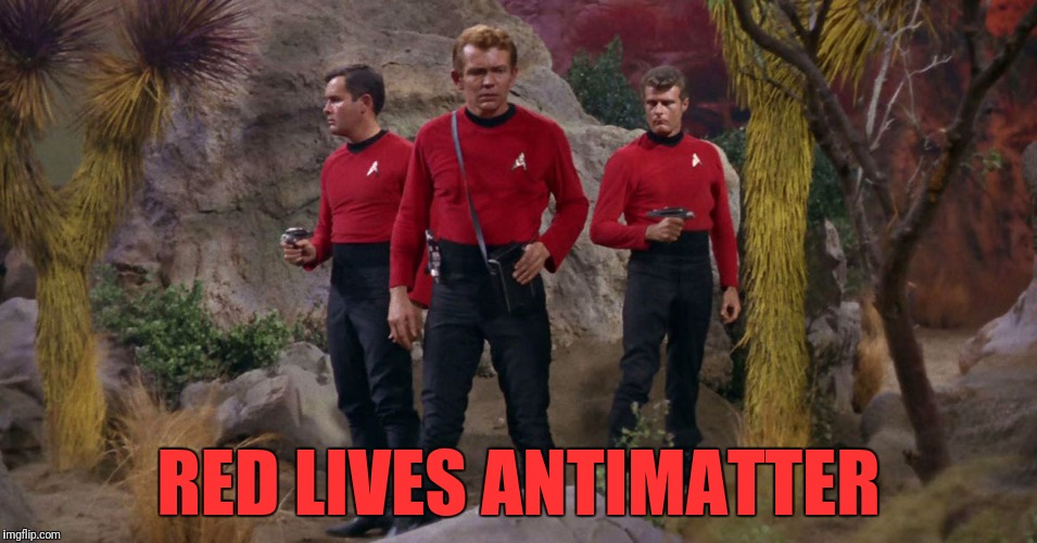 RED LIVES ANTIMATTER | made w/ Imgflip meme maker