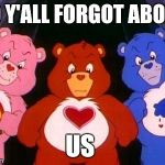 Care Bears Are Bad Ass Too Memes Quickmeme