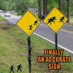 I don't know why, but that just cracks me up!!! | FINALLY AN ACCURATE SIGN | image tagged in immigrants crossing,memes,funny,funny signs,signs | made w/ Imgflip meme maker