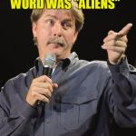 "You might be a meme addict | IF YOUR CHILD'S FIRST WORD WAS ""ALIENS"" YOU MIGHT BE A MEME ADDICT 