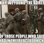 13hbw6 fbi swat meme generator imgflip,Swat Meme