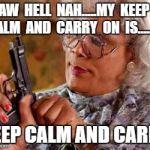 Madea Gun Meme Generator