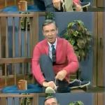 Bad Pun Mr. Rogers meme