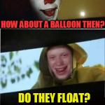 14ljna bad luck brian meets pennywise the dancing clown imgflip