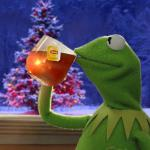 Kermit Christmas Tea meme