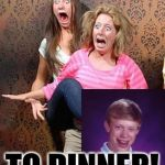 Guess Who's Coming To Dinner? | GUESS WHO'S COMING TO DINNER! | image tagged in scared,memes,bad luck brian,it's me again,can i haz upvote | made w/ Imgflip meme maker