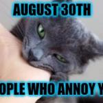 8/30 Bite People Who Annoy You Day: Cat meme