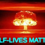 Atomic Bomb | HALF-LIVES MATTER | image tagged in atomic bomb | made w/ Imgflip meme maker