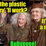 Princess Bride Miracle Max | Think the plastic surgery' 'll work? Bubyeeee! It'll take a miracle | image tagged in princess bride miracle max | made w/ Imgflip meme maker