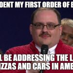 Ken Bone 2016 | AS PRESIDENT MY FIRST ORDER OF BUSINESS WILL BE ADDRESSING THE LACK OF PIZZAS AND CARS IN AMERICA | image tagged in ken bone,2016,president,debate,pizza,car | made w/ Imgflip meme maker