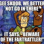 "Username in a meme weekend - Starring the ""fartrattler""!    I always laugh when I see that name :-) 