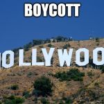 1eu4g2 boycott hollywood meme generator imgflip