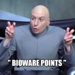 "Mass Effect | "" BIOWARE POINTS "" 