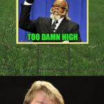 Jeff Foxworthy Front Yard Sign | IF YOU HAVE A SIGN ON YOUR FRONT YARD THAT SAYS YOU MIGHT BE A MEME ADDICT! | image tagged in jeff foxworthy front yard sign,too damn high,jeff foxworthy,meme addict,you might be a meme addict,socrates | made w/ Imgflip meme maker