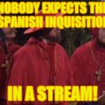 1lgufn nobody expects the spanish inquisition monty python meme generator,Spanish Inquisition Meme