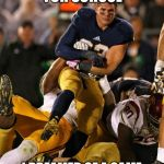 Bad pun football player  | I ONCE WAS LATE FOR SCHOOL I DREAMED OF A GAME THAT WENT INTO OVERTIME | image tagged in memes,photogenic college football player | made w/ Imgflip meme maker