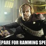 Worf Ramming speed meme