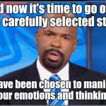 Disapointed Cnn Host | And now it's time to go over some carefully selected stories, that have been chosen to manipulate your emotions and thinking. | image tagged in disapointed cnn host | made w/ Imgflip meme maker