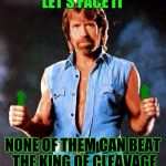 There have been some seriously impressive cleavage memes but... | LET'S FACE IT NONE OF THEM CAN BEAT THE KING OF CLEAVAGE | image tagged in chuck norris upvote,memes,cleavage week,upvotes | made w/ Imgflip meme maker