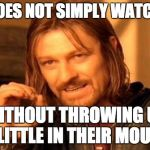 One Does Not Simply Meme | ONE DOES NOT SIMPLY WATCH CNN WITHOUT THROWING UP A LITTLE IN THEIR MOUTH | image tagged in memes,one does not simply | made w/ Imgflip meme maker