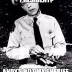 Barney fife | NOT YOUR PRESIDENT? ANDY'S NOT MY SHERIFF.  WHO LOOKS SILLY NOW? | image tagged in barney fife | made w/ Imgflip meme maker