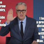 Keith Olbermann Resist Peace | I pledge to overthrow this country, with any outside power that will help I long for a progressive dictatorship, in line with Hitler, Stalin | image tagged in keith olbermann resist peace | made w/ Imgflip meme maker