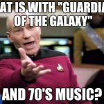 "I know GotG (both the movies and Disney XD animated series) isn't set in the '70s, so Peter Quill must be hippie AF. | WHAT IS WITH ""GUARDIANS OF THE GALAXY"" AND 70'S MUSIC? 
